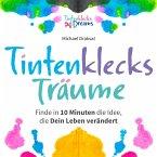 Tintenklecks-Träume (eBook, PDF)