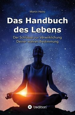 Das Handbuch des Lebens (eBook, ePUB) - Heinz, Martin