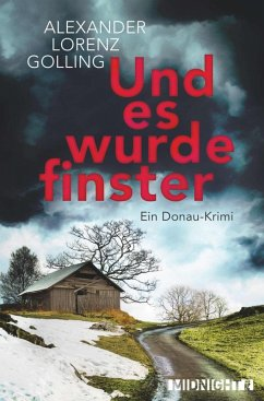 Und es wurde finster (eBook, ePUB) - Golling, Alexander Lorenz