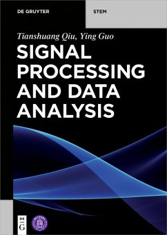 Signal Processing and Data Analysis (eBook, PDF) - Qiu, Tianshuang; Guo, Ying