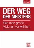 Der Weg des Meisters (eBook, ePUB)