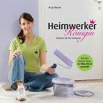 Heimwerker-Königin (eBook, PDF)