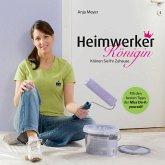 Heimwerker-Königin (eBook, ePUB)