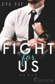 Fight for us (eBook, ePUB)