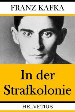 In der Strafkolonie (eBook, ePUB) - Kafka, Franz