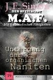 Untergang der organischen Naniten ( Der Spezialist M.A.F. 19 ) (eBook, ePUB)