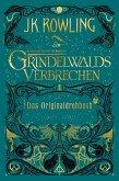 Grindelwalds Verbrechen / Phantastische Tierwesen Bd.2 (eBook, ePUB)