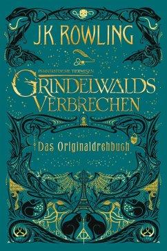 Grindelwalds Verbrechen / Phantastische Tierwesen Bd.2 (eBook, ePUB) - Rowling, J. K.