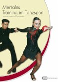 Mentales Training im Tanzsport (eBook, ePUB)