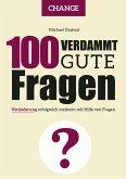 100 Verdammt gute Fragen – CHANGE (eBook, ePUB)