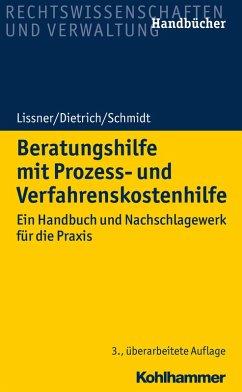 Beratungshilfe mit Prozess- und Verfahrenskostenhilfe (eBook, ePUB) - Lissner, Stefan; Dietrich, Joachim; Schmidt, Karsten