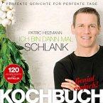 Ich bin dann mal schlank – Das Koch- und Rezeptbuch (eBook, ePUB)