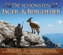 Die Schönsten Jäger-& Berglieder - Diverse