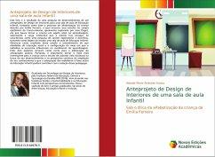 Anteprojeto de Design de Interiores de uma sala de aula Infantil