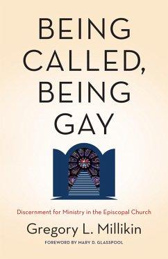 Being Called, Being Gay (eBook, ePUB)