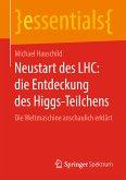 Neustart des LHC: die Entdeckung des Higgs-Teilchens (eBook, PDF)
