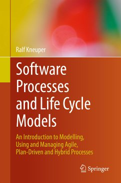 Software Processes and Life Cycle Models (eBook, PDF) - Kneuper, Ralf