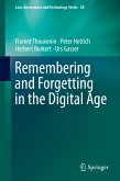 Remembering and Forgetting in the Digital Age (eBook, PDF)