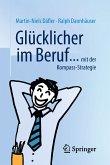 Glücklicher im Beruf ... (eBook, PDF)