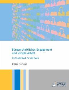 Bürgerschaftliches Engagement und Soziale Arbeit