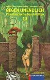 GEGEN UNENDLICH 13