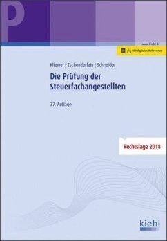 Die Prüfung der Steuerfachangestellten - Kliewer, Ekkehard;Zschenderlein, Oliver;Schneider, Alexander