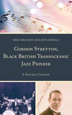 Gordon Stretton, Black British Transoceanic Jaz...
