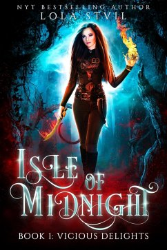 Isle Of Midnight: Vicious Delights (Isle Of Midnight Series, Book1)