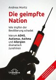 Die geimpfte Nation (eBook, ePUB)