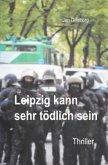 Leipzig kann sehr tödlich sein