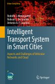 Intelligent Transport System in Smart Cities (eBook, PDF)