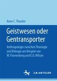 Geistwesen oder Gentransporter (eBook, PDF)