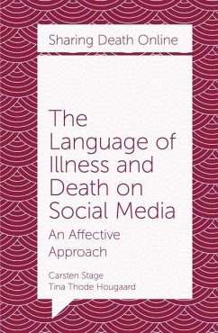 The Language of Illness and Death on Social Med...