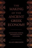 The Making of the Ancient Greek Economy: Institutions, Markets, and Growth in the City-States