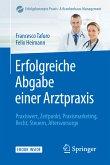 Erfolgreiche Abgabe einer Arztpraxis (eBook, PDF)