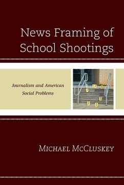 News Framing of School Shootings: Journalism an...