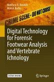 Digital Technology for Forensic Footwear Analysis and Vertebrate Ichnology (eBook, PDF)