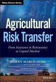 Agricultural Risk Transfer