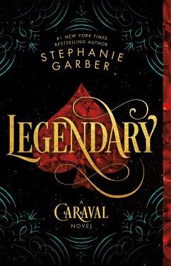 Legendary: A Caraval Novel - STEPHANIE GARBER