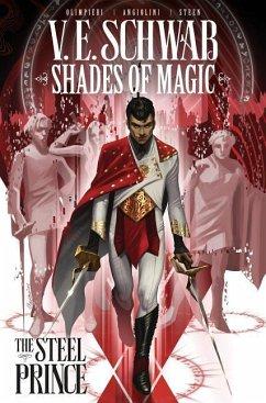 Shades of Magic Volume 1: The Steel Prince - Schwab, Victoria