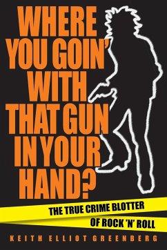 WHERE YOU GOIN WITH THAT GUN IPB