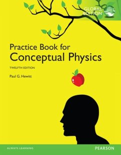 The Practice Book for Conceptual Physics, Global Edition - Hewitt, Paul