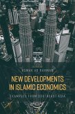 New Developments in Islamic Economics: Examples from Southeast Asia