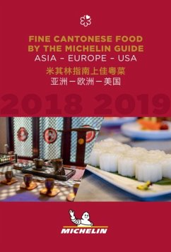 Fine Cantonese Food 2018-2019: Asia, Europe and USA - The MICHELIN Guide