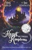The Heart Between Kingdoms