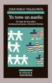 Yo Tuve un Sueno: El Viaje de los Ninos Centroamericanos A Estados Unidos