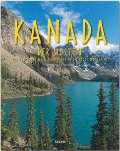 Reise durch Kanada. Der Westen - Jeier, Thomas