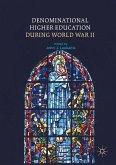 Denominational Higher Education during World War II (eBook, PDF)