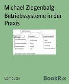 Betriebssysteme in der Praxis (eBook, ePUB)