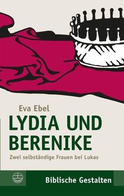 Lydia und Berenike (eBook, PDF) - Ebel, Eva